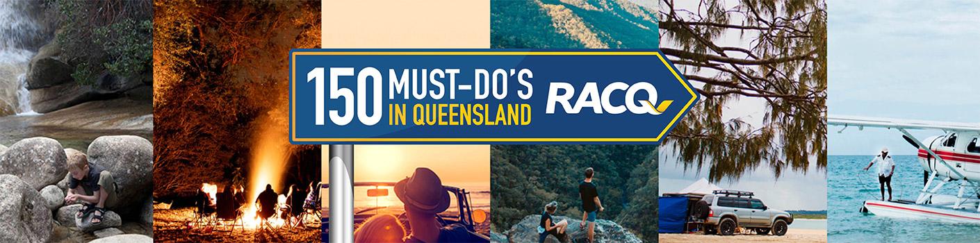 150 Must do's in Queensland